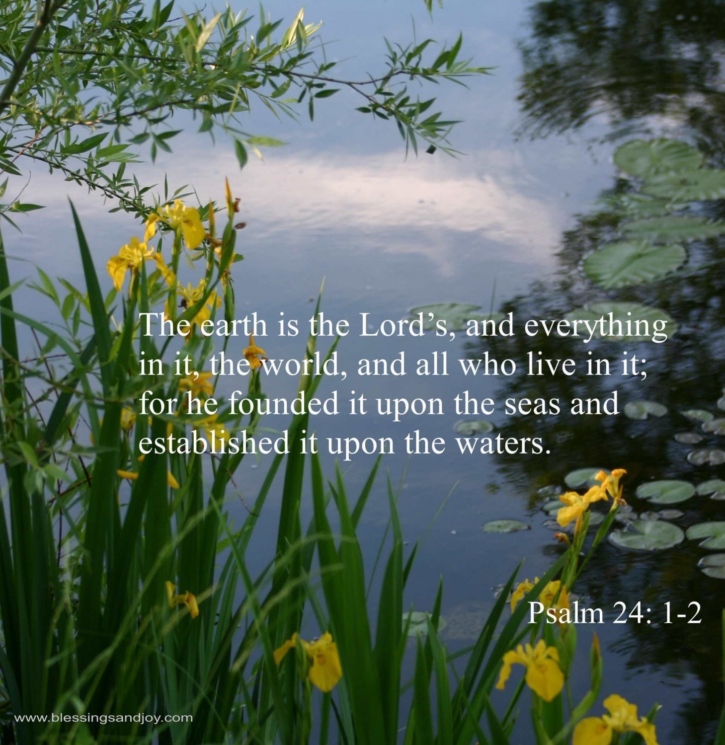 Blessings_Psalm_24_1_2_The_earth_is_the_Lords_and_everything.ch-47